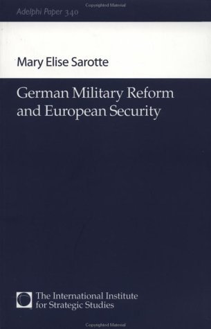 The best books on 1989 - German Military Reform and european Security by Mary Elise Sarotte