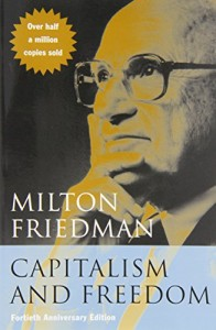 The best books on Compassionate Conservatism - Capitalism and Freedom by Milton Friedman