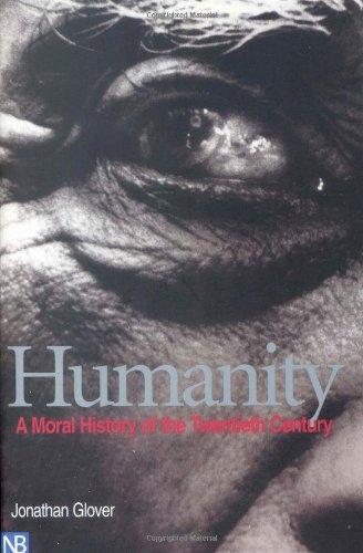 The best books on Globalisation - Humanity by Jonathan Glover