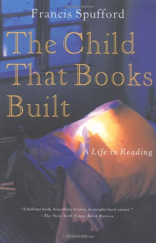 The best books on 20th Century Russia - The Child That Books Built by Francis Spufford