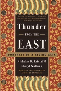 The best books on Saving the World - Thunder from the East by Nicholas Kristof