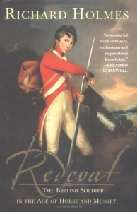 The best books on Military History - Redcoat by Richard Holmes