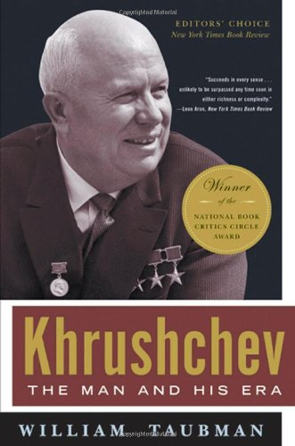 The best books on 20th Century Russia - Khrushchev by William Taubman