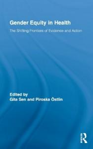The best books on Gender Equality - Gender Equity in Health by Gita Sen and Piroska Östlin