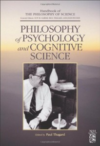The best books on The Meaning of Life - Philosophy of Psychology and Cognitive Science by Paul Thagard