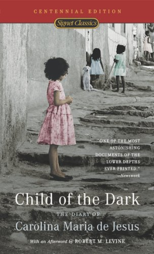 The best books on Brazil - Child of the Dark by Carolina Maria de Jesus