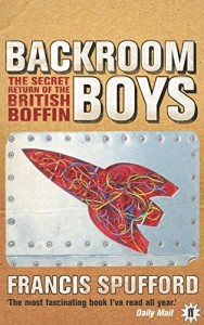 The best books on 20th Century Russia - Backroom Boys by Francis Spufford