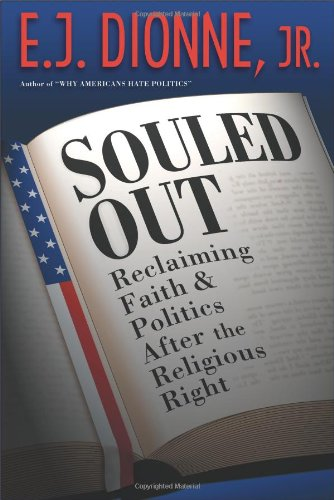 The best books on The Appeal of Conservatism - Souled Out by E J Dionne