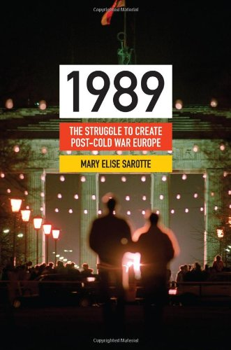 The best books on 1989 - 1989 by Mary Elise Sarotte