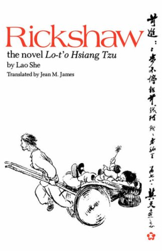 The best books on Life in China - Rickshaw by Lao She, translated by Jean M James