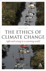 The best books on Climate Justice - The Ethics of Climate Change by James Garvey