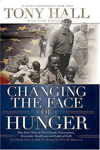 The best books on Hunger - Changing the Face of Hunger by Tony Hall