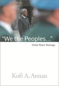 The best books on The Millennium Development Goals - We the Peoples by Kofi Annan
