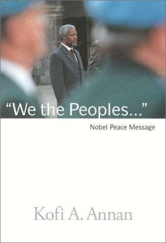 The best books on The Millennium Development Goals  - We the Peoples by Kofi Annan