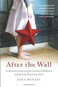 The best books on 1989 - After the Wall by Jana Hensel