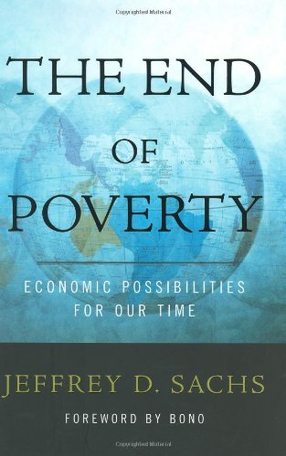 The best books on The Millennium Development Goals - The End of Poverty by Jeffrey D Sachs