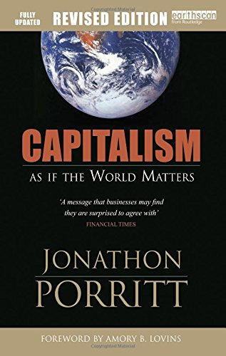 The best books on Saving the World - Capitalism by Jonathon Porritt