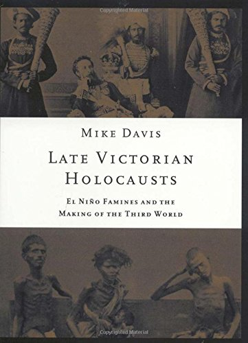 The best books on Natural Disasters - Late Victorian Holocausts by Mike Davis