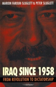 The best books on The History of Iraq - Iraq Since 1958 by Marion Farouk-Sluglett & Peter Sluglett