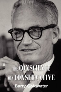 The best books on Compassionate Conservatism - The Conscience of a Conservative by Barry Goldwater