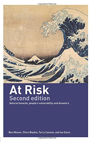 The best books on Natural Disasters - At Risk by Ben Wisner, Piers Blaikie & Terry Cannon and Ian Davis
