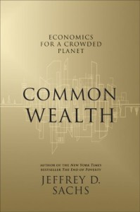 The best books on The Millennium Development Goals  - Common Wealth by Jeffrey D Sachs