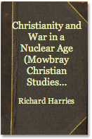 The best books on Christianity - Christianity and War in the Nuclear Age by Richard Harries