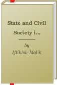 State and Civil Society in Pakistan by Iftikhar Malik