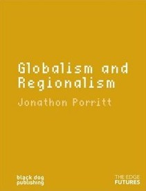The best books on Saving the World - Globalism & Regionalism by Jonathon Porritt