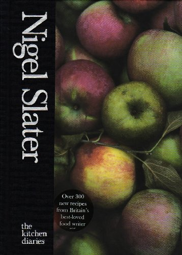 The best books on Cooking - The Kitchen Diaries by Nigel Slater