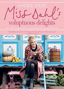 The best books on Cooking - Miss Dahl's Voluptuous Delights by Sophie Dahl