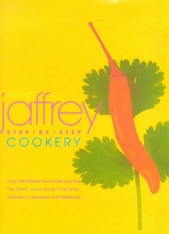 Wonderful Cookbooks - Madhur Jaffrey's Step-By-Step Cooking by Madhur Jaffrey