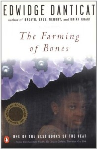Edwidge Danticat on Haitian Literature - The Farming of Bones by Edwidge Danticat
