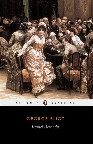 Allegra Goodman recommends the best Jewish Fiction - Daniel Deronda by George Eliot