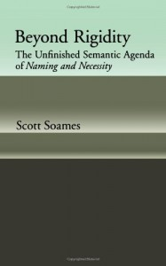 The best books on The Philosophy of Language - Beyond Rigidity by Scott Soames