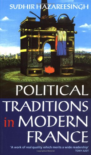 sudhir hazareesingh political traditions in modern france pdf