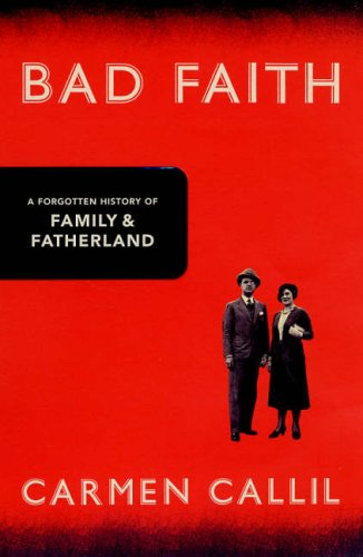 The best books on Charles de Gaulle and the French Resistance - Bad Faith by Carmen Callil