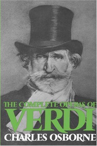 The Complete Operas of Verdi by Charles Osborne