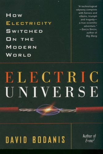 The best books on The Universe - Electric Universe by David Bodanis
