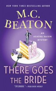 The best books on Cosy Mysteries - There Goes the Bride by M C Beaton
