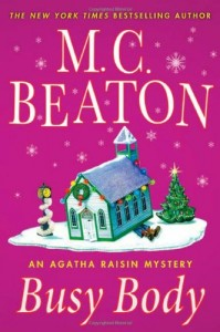 The best books on Cosy Mysteries - Busy Body by M C Beaton