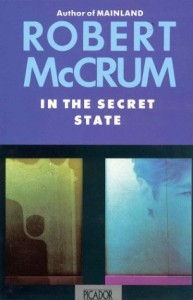 The Best Novels in English - In the Secret State by Robert McCrum