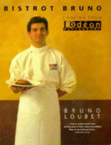 The best books on Simple Cooking - Bistro Bruno by Bruno Loubet