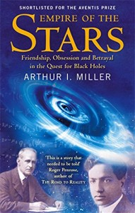 The best books on The Universe - Empire of the Stars by Arthur I Miller