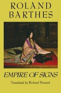 The best books on Japan - Empire of Signs by Roland Barthes