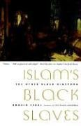 The best books on Race and Slavery - Islam's Black Slaves by Ronald Segal