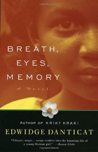Edwidge Danticat on Haitian Literature - Breath, Eyes, Memory by Edwidge Danticat