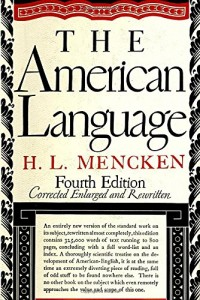 The best books on US and UK English - The American Language by HL Mencken