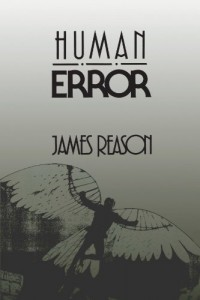 The best books on Wrongness - Human Error by James Reason