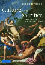 The best books on Opera - Culture and Sacrifice by Derek Hughes